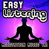 Play & Download Easy Listening Meditation Music, Vol. 2 by Royalty Free Music Factory | Napster