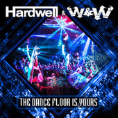Play & Download The Dance Floor Is Yours by Hardwell | Napster