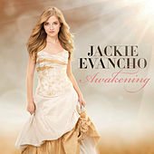 Play & Download Awakening by Jackie Evancho | Napster