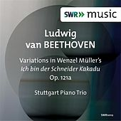 Play & Download Beethoven: Variations on Wenzel Müller's song