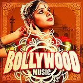 Bollywood Music (Best Hindi Soundtracks) by Various Artists