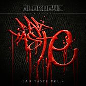 Bad Taste, Vol. 4 by Various Artists