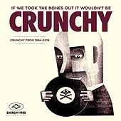 Play & Download If We Took the Bones out It Wouldn't Be Crunchy by Various Artists | Napster