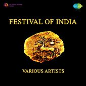 Play & Download Festival of India by Various Artists | Napster