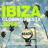 Play & Download Ibiza Closing Fiesta 2014, Pt. 1 by Various Artists | Napster