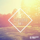 Let's Get Deeper, Vol. 11 by Various Artists