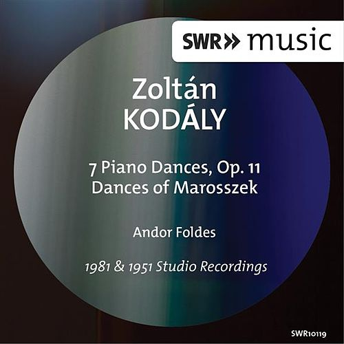 Kodály: 7 Piano Pieces & Dances of Marosszék (Version for Piano) de Andor Foldes