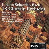 Play & Download Bach: 18 Chorale Preludes, Vol. 1 by Martin Souter | Napster