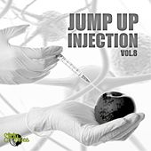 Play & Download Jump Up Injection, Vol. 8 by Various Artists | Napster