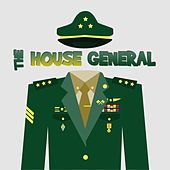 Play & Download The House General by Various Artists | Napster