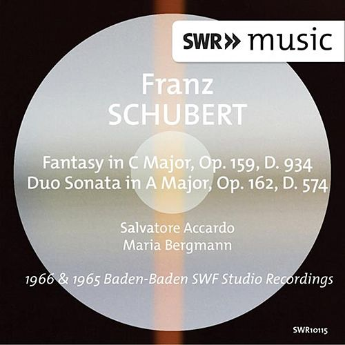 Play & Download Schubert: Fantasy, Op. 159 & Duo Sonata, Op. 162 by Salvatore Accardo | Napster