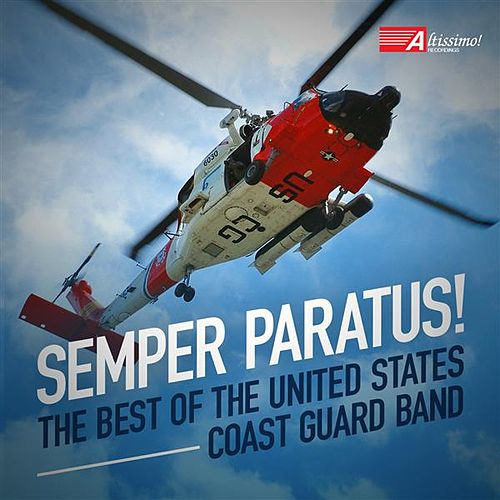 Play & Download Semper Paratus! by United States Coast Guard Band | Napster
