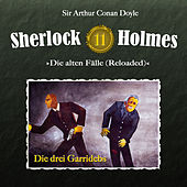 Play & Download Die alten Fälle (Reloaded) - Fall 11: Die drei Garridebs by Sherlock Holmes | Napster
