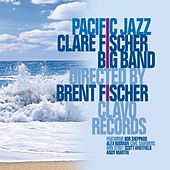 Pacific Jazz by Clare Fischer