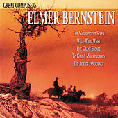 Play & Download Great Composers: Elmer Bernstein by Elmer Bernstein | Napster