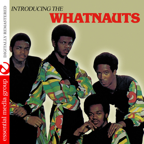 Introducing the Whatnauts (Digitally Remastered) by The Whatnauts