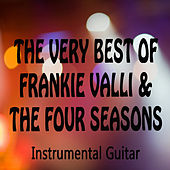The Very Best of Frankie Valli & The Four Seasons: Instrumental Guitar by The O'Neill Brothers Group