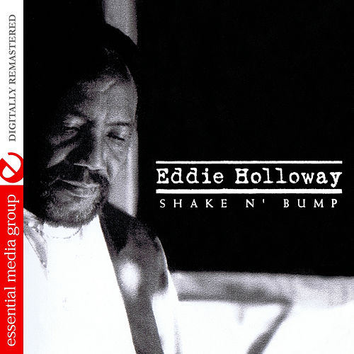 Shake N' Bump - EP by Eddie Holloway