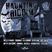 Play & Download Haunting Riddim by Various Artists | Napster