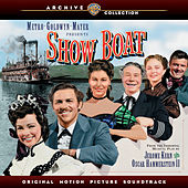 Play & Download Show Boat: Original Motion Picture Soundtrack by Various Artists | Napster