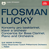 Play & Download Flosman & Lucký: Concertos for Bass Clarinet, Piano and Orchestra by Czech Philharmonic Orchestra | Napster