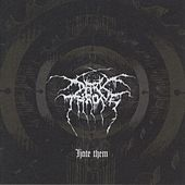 Hate Them by Darkthrone