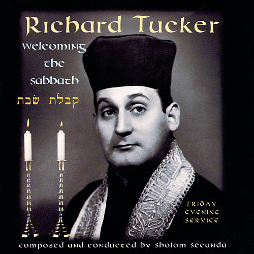 Play & Download Welcoming the Sabbath by Richard Tucker | Napster