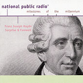 Play & Download Joseph Haydn: NPR Milestones of the Millenium- Surprise and Farewell by Various Artists | Napster