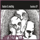 Play & Download Faceless Ep by The Hacker | Napster