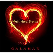 Play & Download Mein Herz Brennt by Galahad | Napster