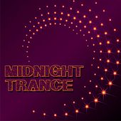Play & Download Midnight Trance by Various Artists | Napster