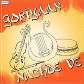 Play & Download Goriyaan Nachde Ve by Various Artists | Napster