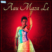 Aau Maza Le by Various Artists
