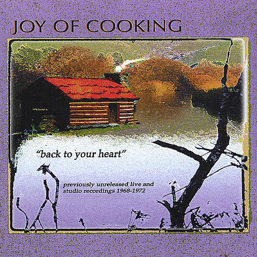 Play & Download Back to Your Heart by Joy Of Cooking | Napster
