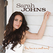Big Love In A Small Town by Sarah Johns