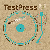Test Press Sf 2007 by Various Artists