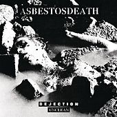Play & Download Dejection / Unclean by Asbestosdeath | Napster