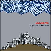 Play & Download An Ocean in the Air by Love Like Fire | Napster