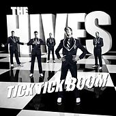 Play & Download Tick Tick Boom by The Hives | Napster