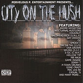 Play & Download City On The Hush by Various Artists | Napster