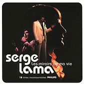 Play & Download Serge Lama / Les Miroirs De Ma Vie by Serge Lama | Napster