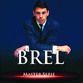 Play & Download Master Serie by Jacques Brel | Napster