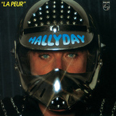 Play & Download La Peur by Johnny Hallyday | Napster