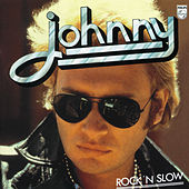 Play & Download Rock 'N' Slow by Johnny Hallyday | Napster