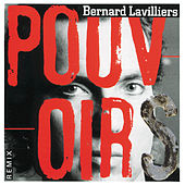 Play & Download Pouvoirs by Bernard Lavilliers | Napster