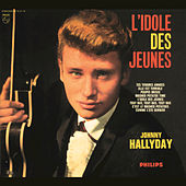 Play & Download L'Idole des jeunes by Johnny Hallyday | Napster