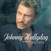 Play & Download Ballades Et Mots D'Amour Vol.2 by Johnny Hallyday | Napster