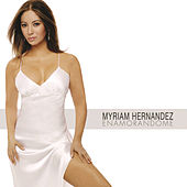 Play & Download Enamorándome by Myriam Hernández | Napster
