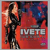 Play & Download Multishow Ao Vivo No Maracanã by Ivete Sangalo | Napster