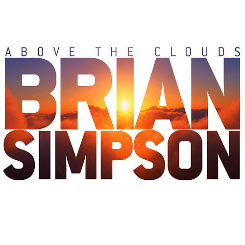 Play & Download Above The Clouds by Brian Simpson | Napster